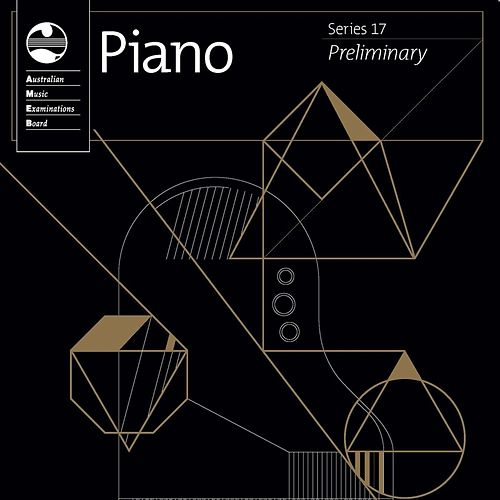 AMEB Piano Preliminary (Series 17) by Caroline Almonte