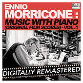 Ennio Morricone Music with Piano (Original Film Scores) - Vol. 1 [Digitally Remastered] by Ennio Morricone