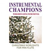 Christmas Worldshits for Pan Flute by Instrumental Champions
