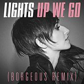 Up We Go (Borgeous Remix) by LIGHTS