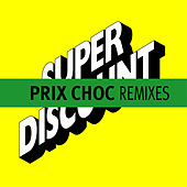 Prix Choc Remixes - EP by Various Artists