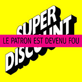 Le Patron est Devenu Fou ! - EP by Various Artists