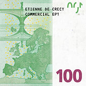 Commercial EP 1 by Etienne de Crécy
