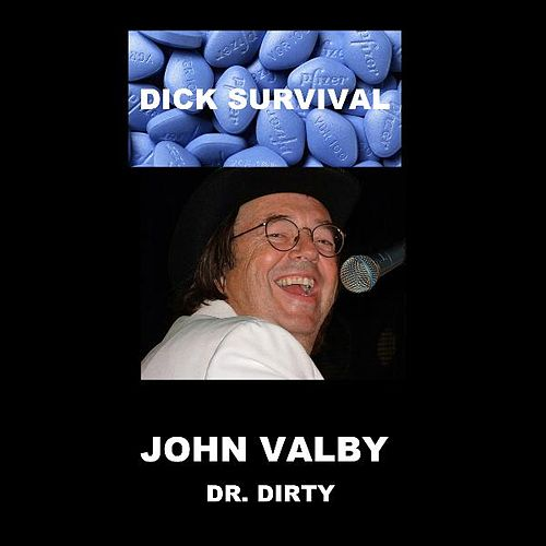 Dick Survival by John Valby