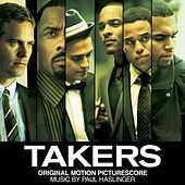 Takers (Original Motion Picture Soundtrack) by Various Artists