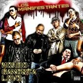 Los Manifestantes: Morbo Gangsta Love by Pescozada