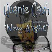 New Aiight - Single by Quanie Cash
