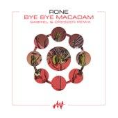 Bye Bye Macadam (Gabriel & Dresden Remix) by Rone