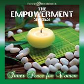 The Empowerment Series: Inner Peace for Women by Mind Illumin8tion