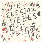 Die Electric Eels (1975) by Electric Eels