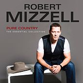 Pure Country - The Essential Collection by Robert Mizzell