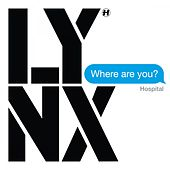 Where Are You? by Lynx