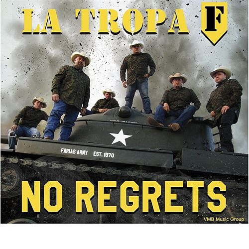 No Regrets by La Tropa F