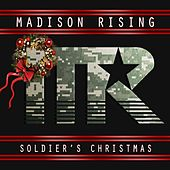 Soldier's Christmas by Madison Rising