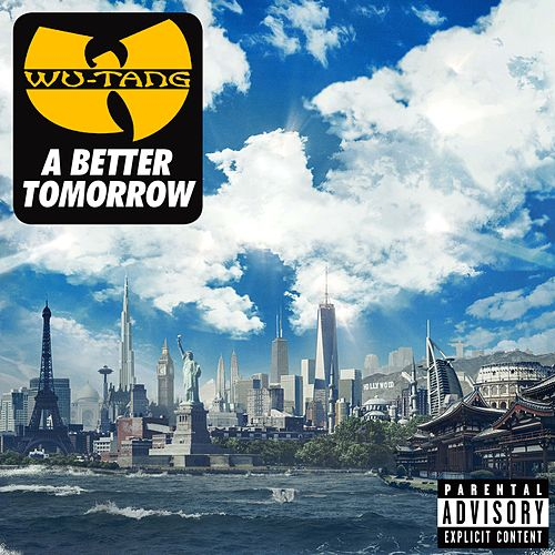 A Better Tomorrow by Wu-Tang Clan