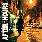After Hours by Evolve
