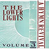A Hymn Revival, Vol. 3 by The Lower Lights