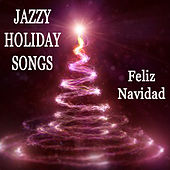 Jazzy Holiday Songs: Feliz Navidad by The O'Neill Brothers Group