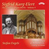 The Complete Organ Works of Sigfrid Karg-Elert Volume 4 / The Sauer Organ of Michaeliskirche, Leipzig by Stefan Engels