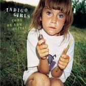 Come On Now Social von Indigo Girls