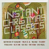 Instant Christmas Classics, Vol. 1 by Various Artists