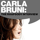 Carla Bruni: The Rhapsody Interview by Carla Bruni