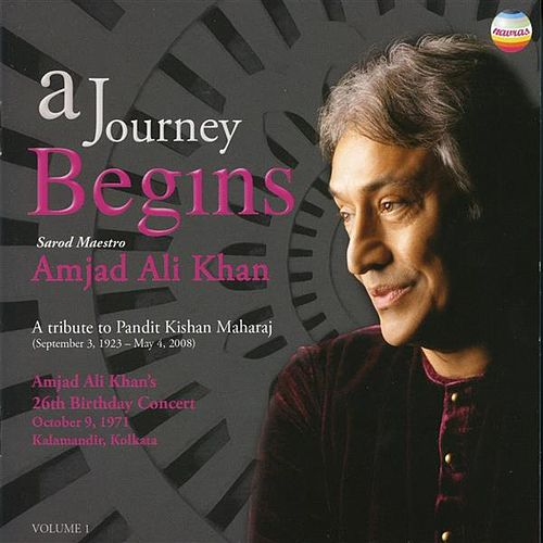 A Journey Begins (Live) by Ustad Amjad Ali Khan