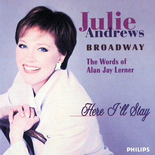 Here I'll Stay - Words Of Lerner by Julie Andrews