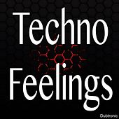 Techno Feelings by Various Artists