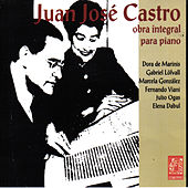 Juan José Castro, Obra Integral para Piano by Various Artists