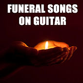 Funeral Songs on Guitar by The O'Neill Brothers Group