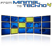 From Minimal to Techno Vol. 4 by Various Artists
