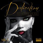 Dedication to House Music, Vol. 3 by Various Artists