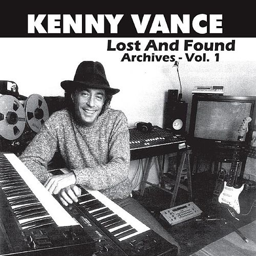 Lost and Found: Archives, Vol. 1 by Kenny Vance