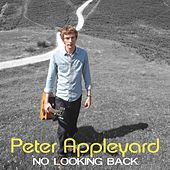 No Looking Back by Peter Appleyard