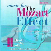 Music for the Mozart Effect: Volume 2, Heal the Body by Various Artists