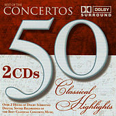 50 Classical Highlights: Best of the Concertos by Various Artists