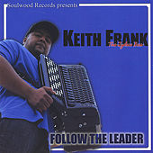 Follow the Leader by Keith Frank