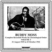 Buddy Moss, Vol. 3 (1935-1941) by Buddy Moss