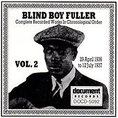 Blind Boy Fuller, Vol 2 (1936 - 1937) by Blind Boy Fuller