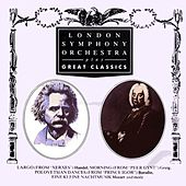 London Symphony Orchestra Plays Great Classics by London Symphony Orchestra