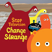 Change Strange by Stop Television