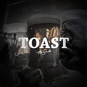 Toast by Mike Stud