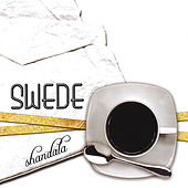 Shandala by The Swede