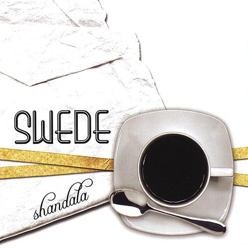 Shandala by The Swede