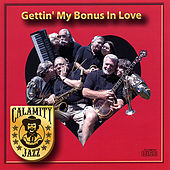 Gettin' My Bonus in Love by Calamity Jazz