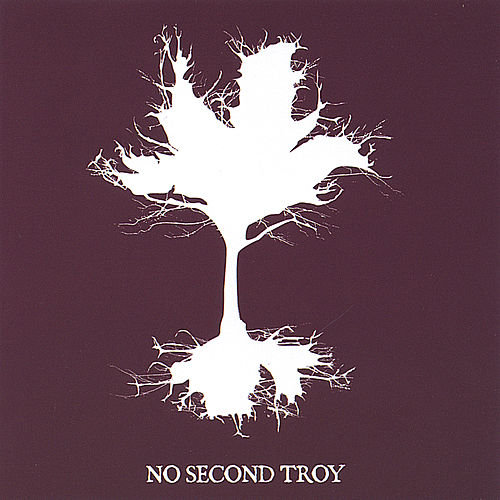 No Second Troy (Self-Titled Ep) by No Second Troy