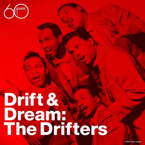 Drift & Dream by The Drifters