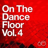 Atlantic 60th: On The Dance Floor Vol. 4 by Various Artists