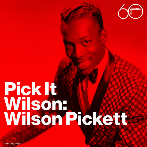 Pick It Wilson by Wilson Pickett